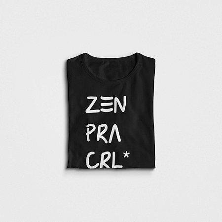 Zen pra CRL*| t-shirt & babylook