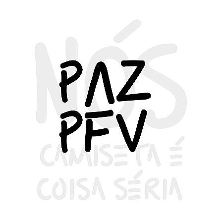Paz PFV| t-shirt & babylook