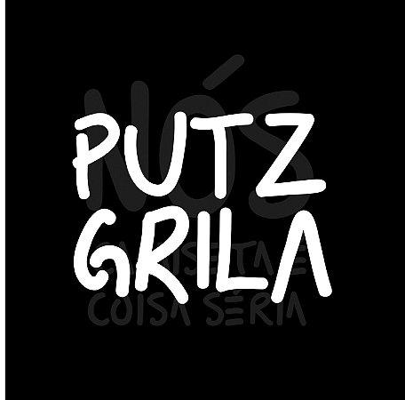 Putz grila| t-shirt & babylook