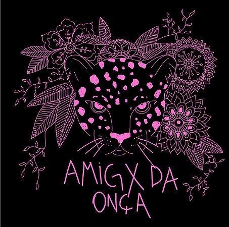 Amigx da onça - rosa| t-shirt ou babylook