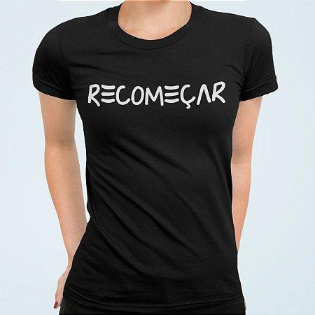 RECOMEÇAR| t-shirt ou babylook