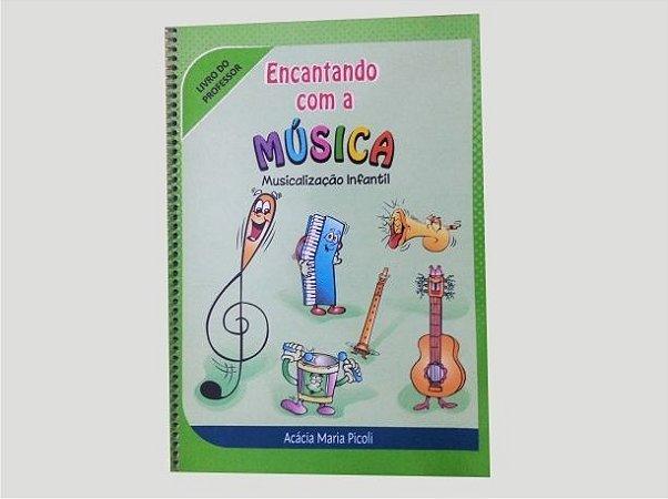 A06 - Encantando com a Música Musicalização Infantil - Professor