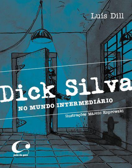 Dick Silva - no mundo intermediário