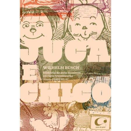 JUCA E CHICO — História de dois meninos em sete travessuras