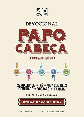 Papo cabeça - Bruno Bacelar Dias