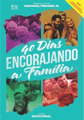 40 Dias Encorajando a Família - Diversos
