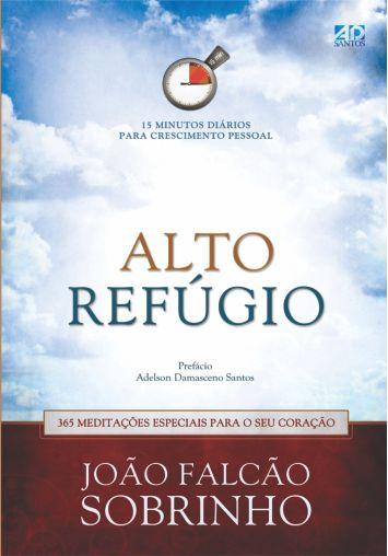 Alto Refúgio - João Falcão Sobrinho