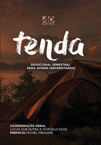 Tenda - Lucas Zub Dutra e Marcelo Saita