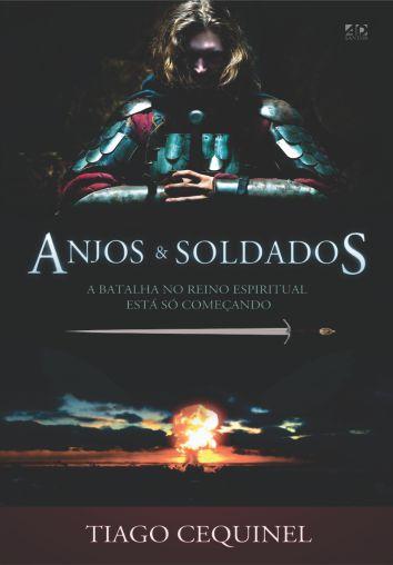Anjos e Soldados - Thiago Cequine