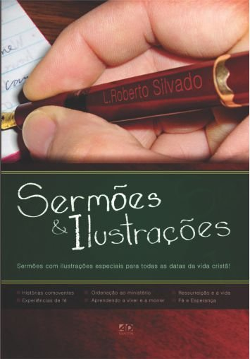 Sermões & Ilustrações - L. Roberto Silvado