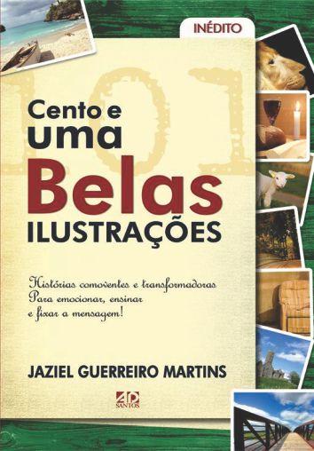 101 Belas Ilustrações - Jaziel Guerreiro Martins