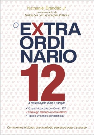 O Extraordinário 12 - Nathaniel Brandão Jr