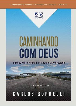 Caminhando com Deus - Carlos Borrelli