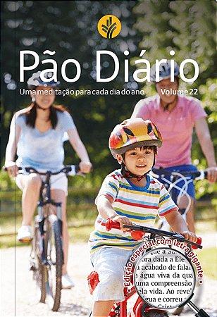 Pão Diário 2019 vol. 22 - Letra Grande - Família