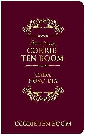 DIA A DIA COM CORRIE TEN BOOM - EDIÇÃO LUXO - Corrie Ten Boom