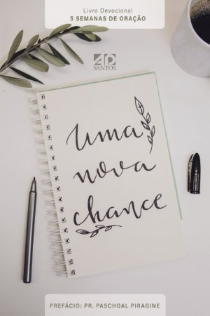 Uma Nova Chance | livro Devocional