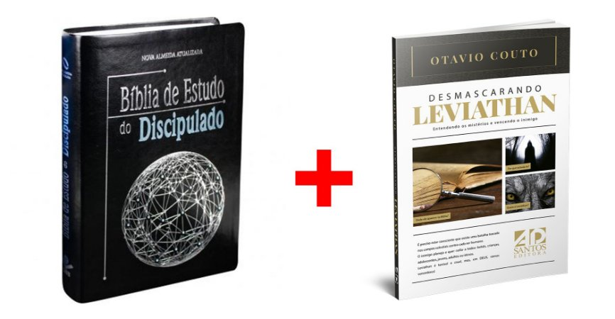 COMBO BÍBLIA dew Estudo do Discipulado + Desmascarando Leviathan