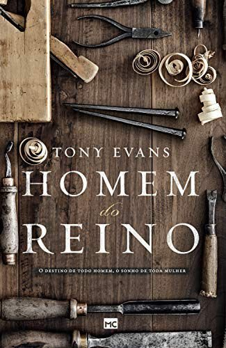 HOMEM DO REINO- TONY EVANS