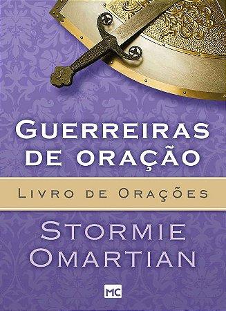 Guerreiras de oração - Sotrmie Omartian