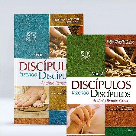 COMBO - Discípulos Fazendo Discípulos Volume 1 e Volume 2 - Antônio Renato Gusso