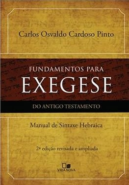 Fundamentos para Exegese do Antigo Testamento