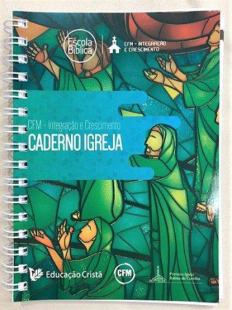 CADERNO IGREJA   CFM (ESCOLA DE LÍDERES)