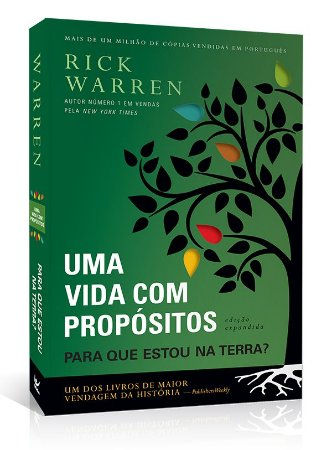 UMA VIDA COM PROPÓSITOS Para que estou na terra? - Rick Warren