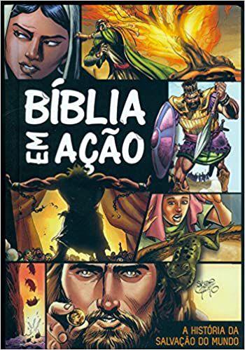 BÍBLIA EM AÇÃO | CAPA DURA | A História da salvação do Mundo | em Quadros