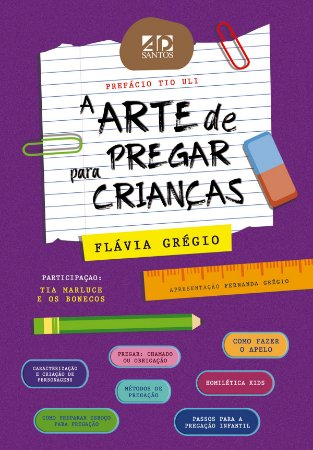 LANÇAMENTO | A ARTE DE PREGAR PARA CRIANÇAS | FLÁVIA GRÉGIO