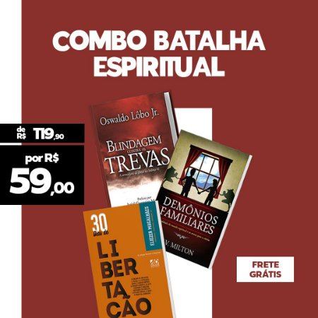 COMBO | BATALHA ESPIRITUAL