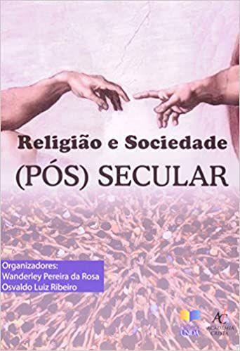 Religião e sociedade (pós) secular