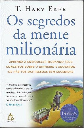Livro Os Segredos da Mente Milionária - T. Harv Eker