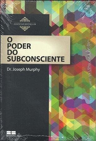 Livro O Poder Do Subconsciente - Joseph Murphy - Auto-ajuda