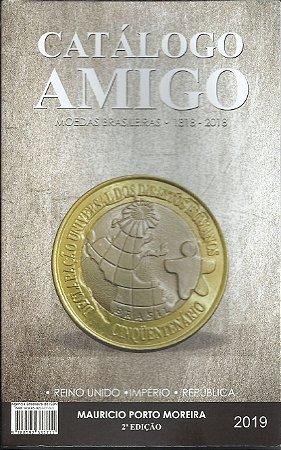 Catálogo Amigo Cédulas E Moedas 2019 Mauricio Porto Moreira