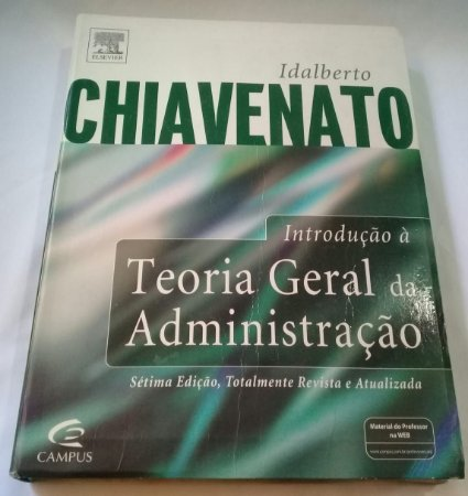 Livro Introdução à Teoria Geral da Administração - Idalberto Chiavenato - Livro Usado