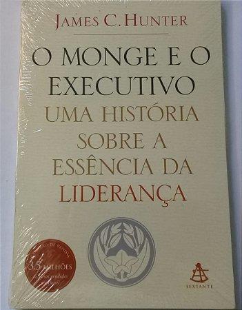 Livro O monge e o executivo: Uma história sobre a essência da liderança