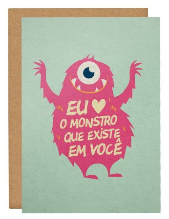 Cartão Monstro em você