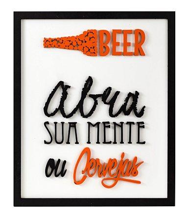 Quadro para cozinha com frase: Abra sua mente ou Cervejas madeira mdf com relevo 48x40 cm