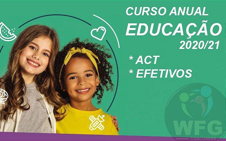 CURSO ONLINE - EDUCAÇÃO INFANTIL ANUAL - ACT & EFETIVOS GERAL.