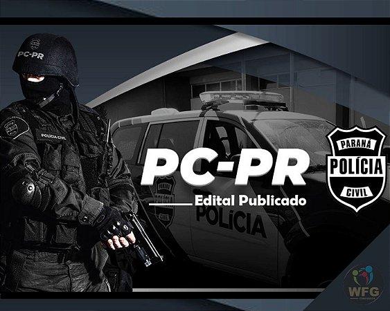 CURSO ONLINE - DELEGADO PC/PR - POLÍCIA CIVIL DO PARANÁ - RETA FINAL!