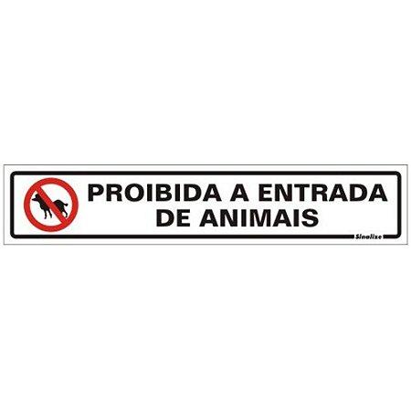Placa De Sinalização Proibida A Entrada De Animais Sinalize