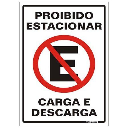Placa Poliestireno 20 X 30 Proibido Estacionar Carga/descarg