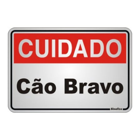 Placa Em Aluminio 16 X 23 Cuidado Cao Bravo