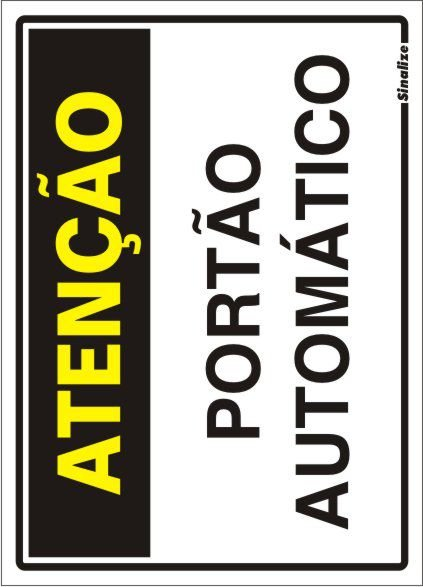 Placa Poliestireno 20 X 30 Atencao Portao Automatico