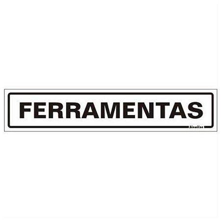Placa De Poliestireno Auto-adesiva 5x25cm Ferramentas - 200 By - Sinalize