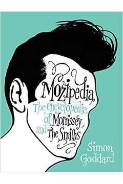 Mozipedia, the encyclopedia of Morrissey and the Smiths