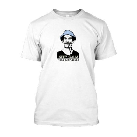 Camiseta Branca Keep Calm 11 da Madruga - Artelunei Produtos ... 258ad3441d4