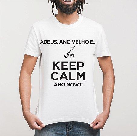 Camiseta Keep Calm - Ano Novo