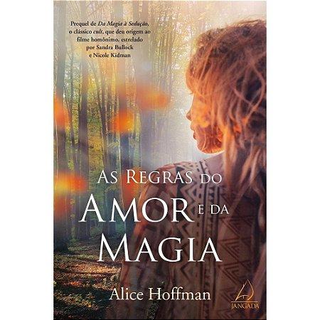 Livro - As Regras Do Amor E Da Magia