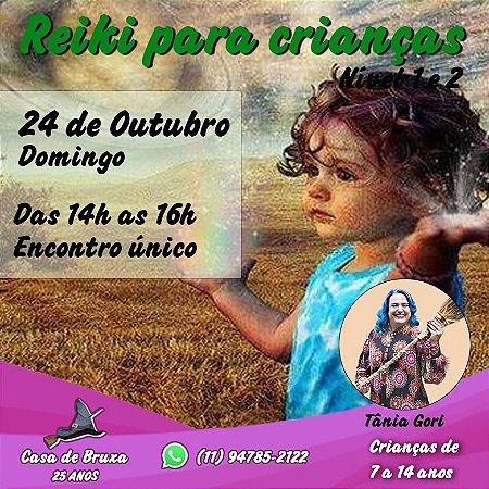 24/10/2021 - Domingo - Reiki para crianças (Nível 1 e 2) - De 7 a 14 anos